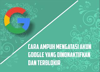 cara pulihkan akun google yang terblokir