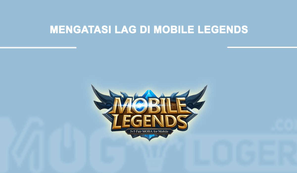 lag di mobile legends