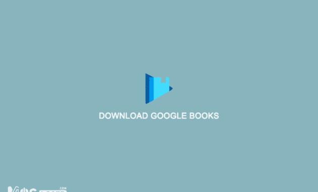 3 Cara Download Buku Dari Google Book Downloader Secara Gratis