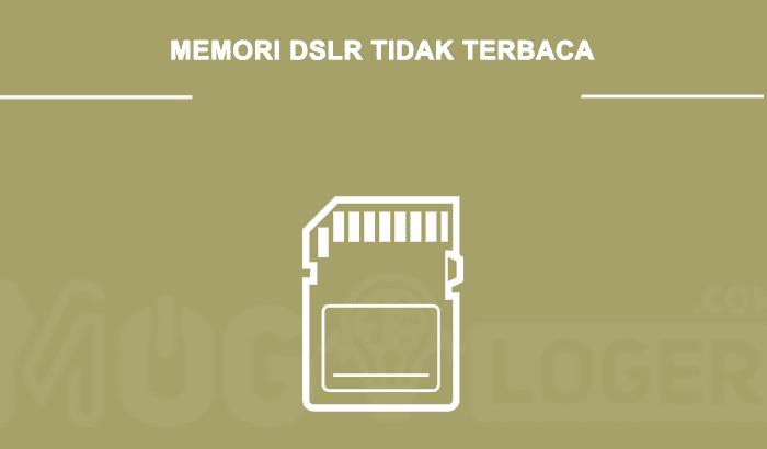 cara mengatasi kartu memori DSLR rusak