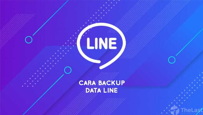 cara mencadangkan data line