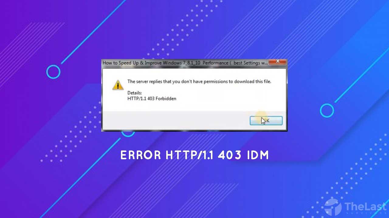 Cara Mengatasi Http/1.1 403 Forbidden pada IDM