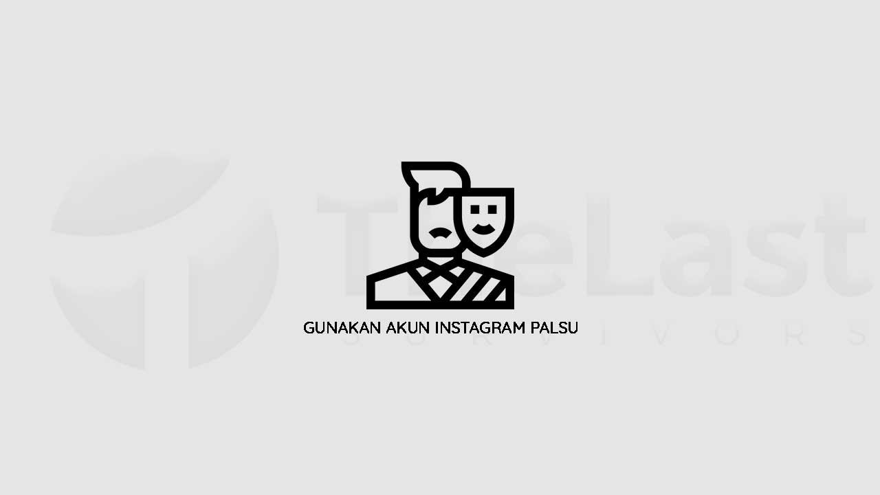 Gunakan Akun Instagram Palsu