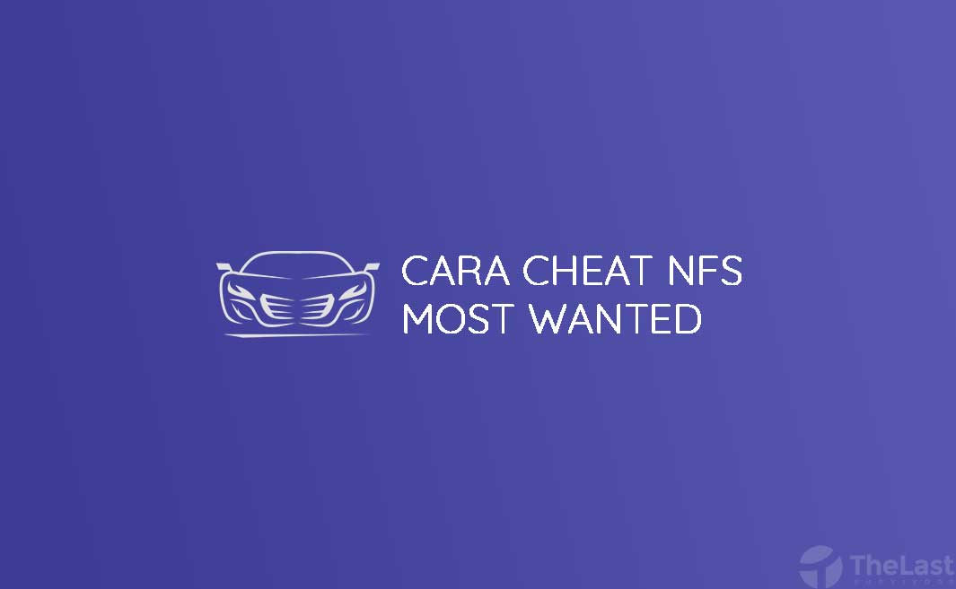 cara cheat most wanted pc