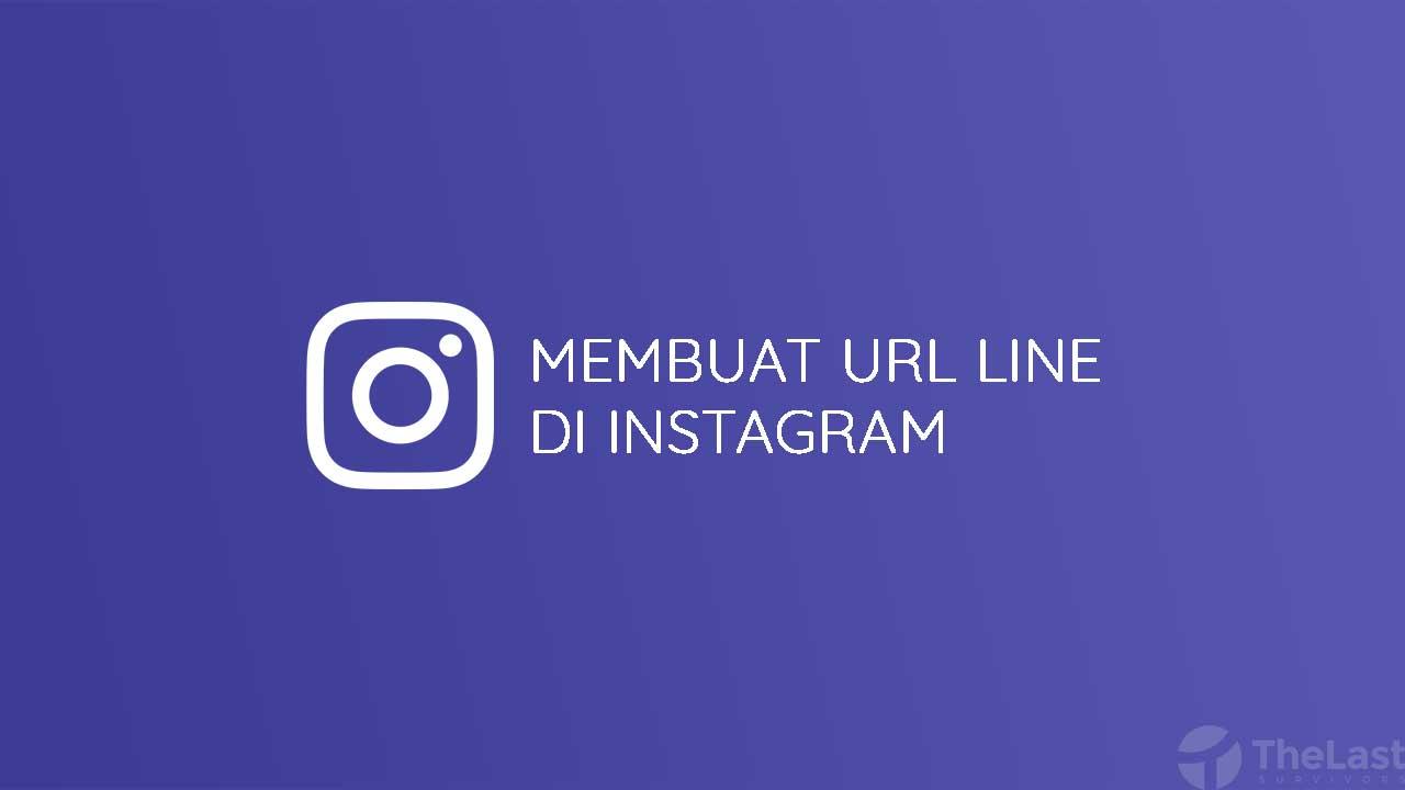 Cara Membuat Link Line Di Instagram