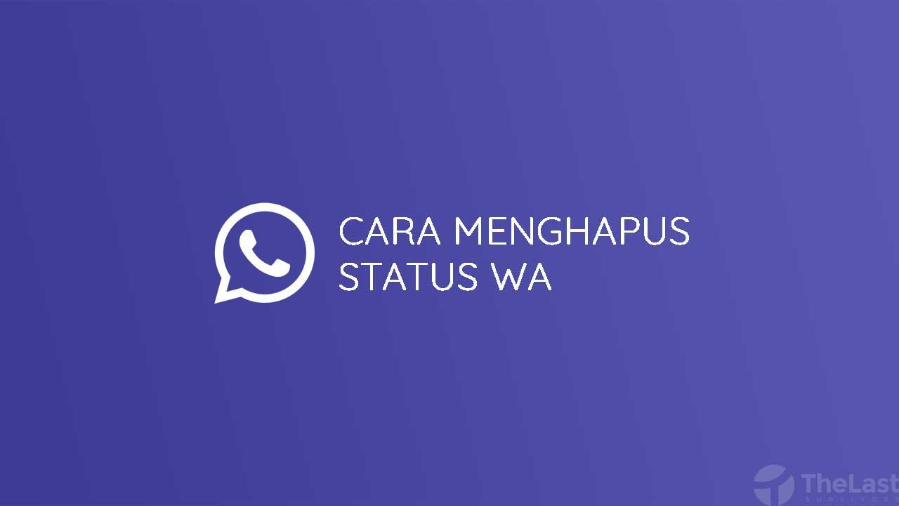 Cara Menghapus Status Wa