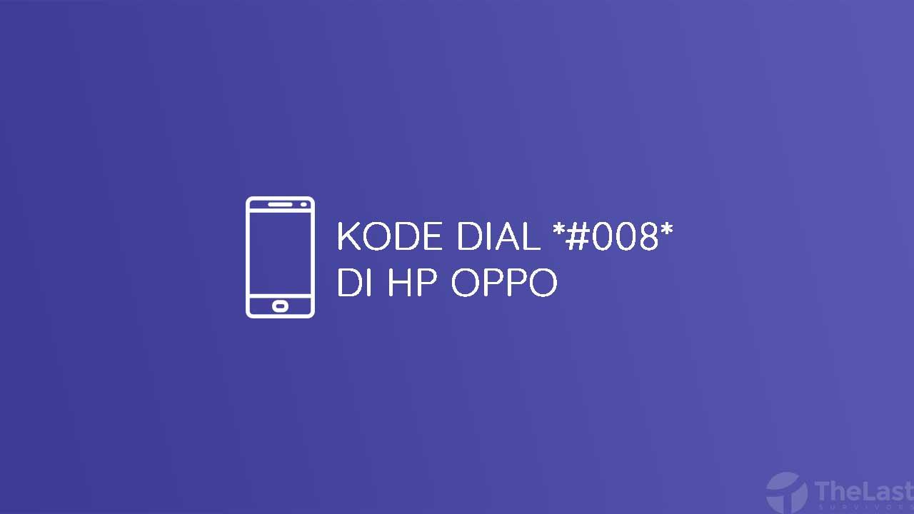Dial 008 Oppo