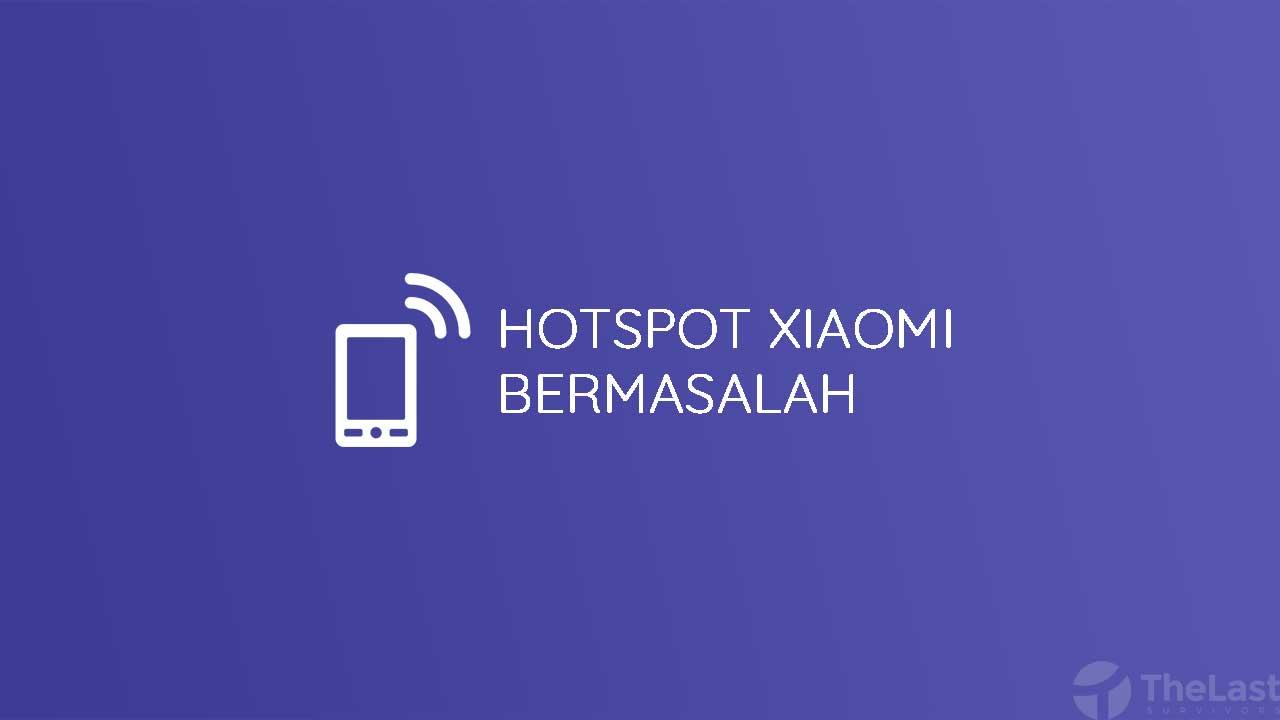 Hotspot Xiaomi Tidak Berfungsi
