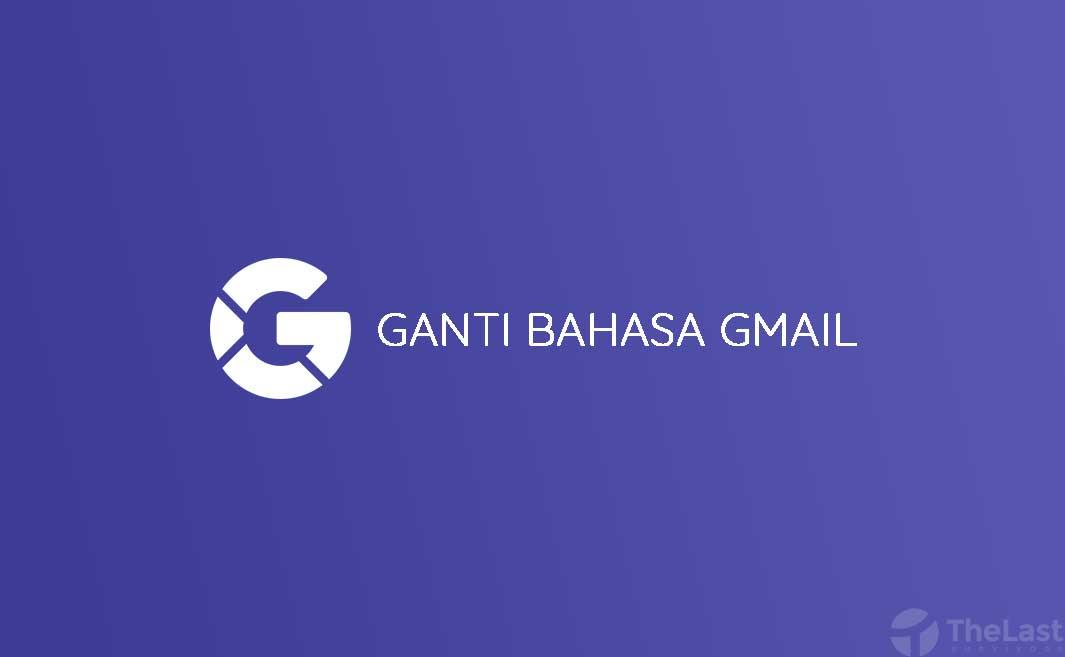 cara mengubah bahasa di gmail