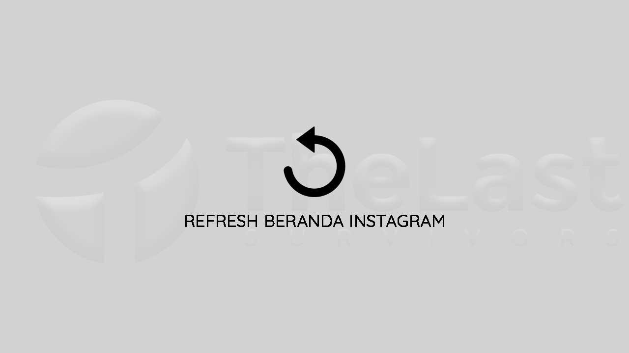 Refresh Beranda Instagram - Instagram Tidak Dapat Terhubung Ke Kamera