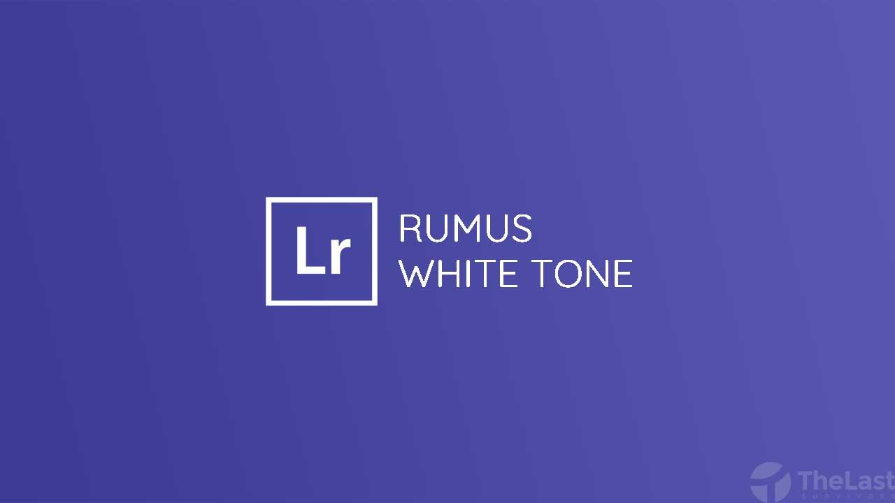 rumus white tone untuk lightroom android