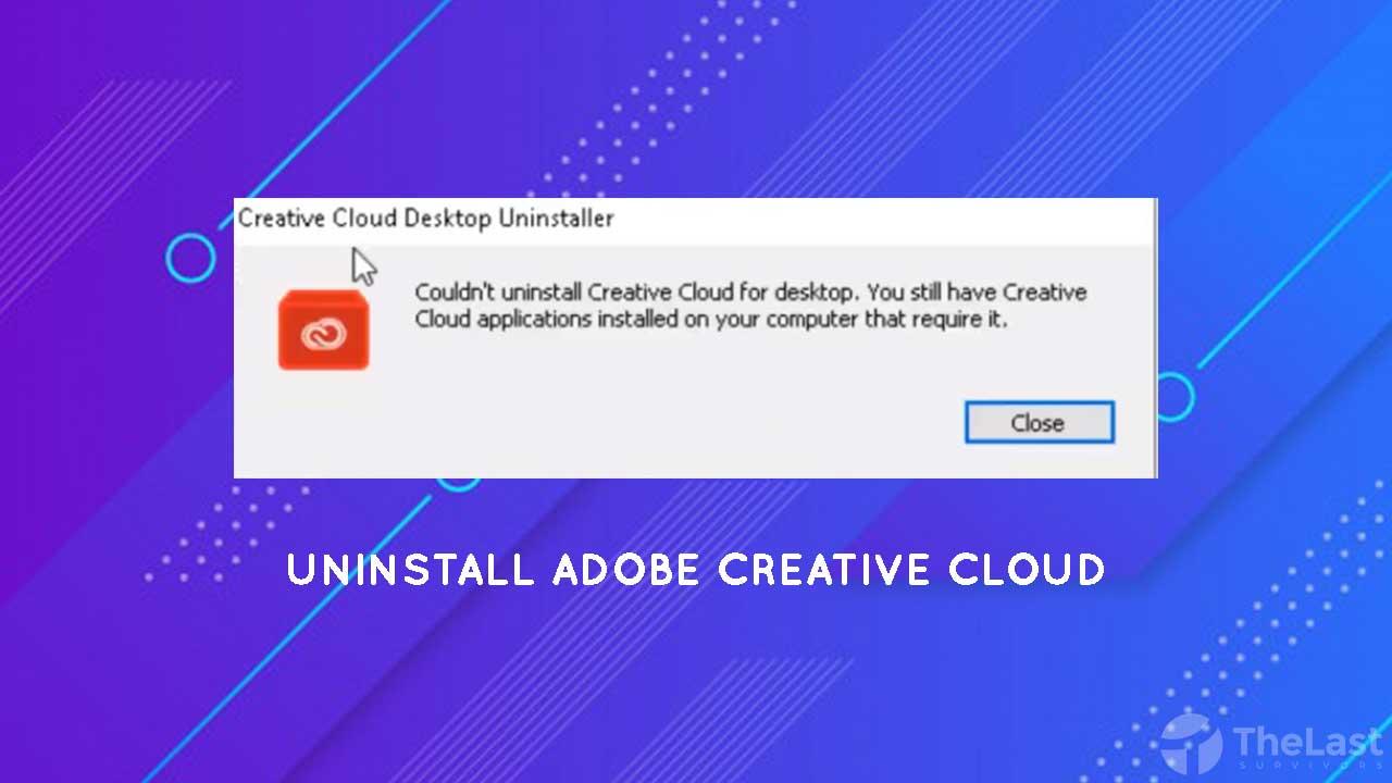 Cara uninstall adobe creative cloud