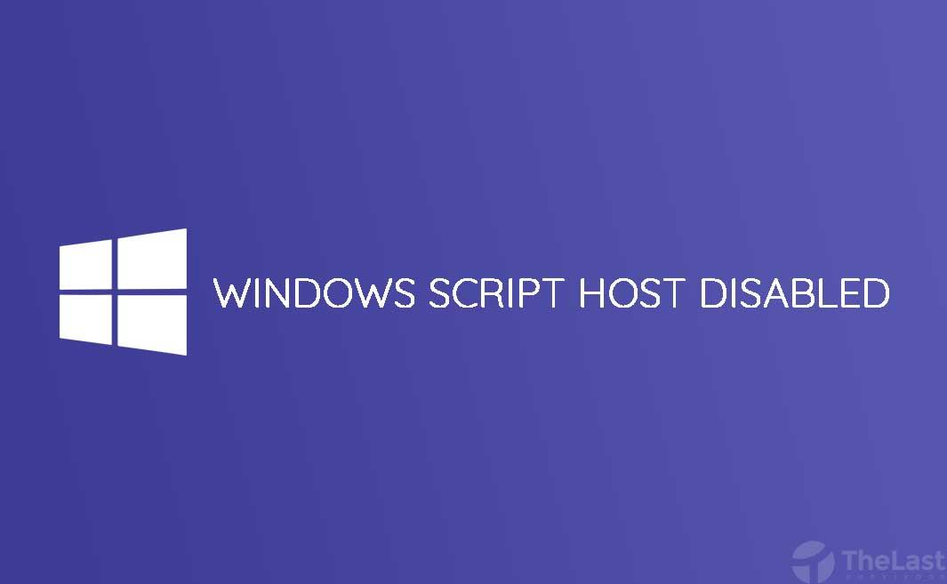 cara mengatasi windows script host access disabled