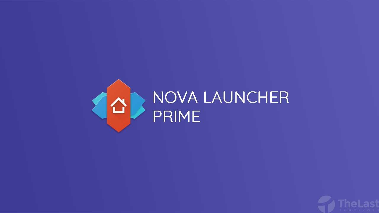 Nova Lauincher Pro Prime