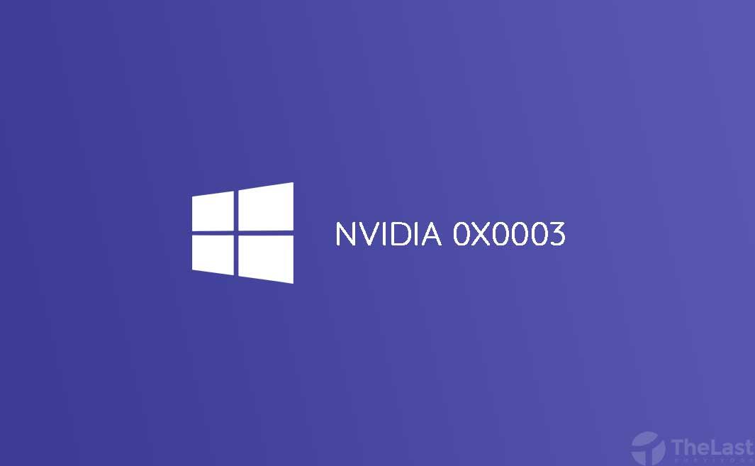 cara mengatasi nvidia error 0x0003