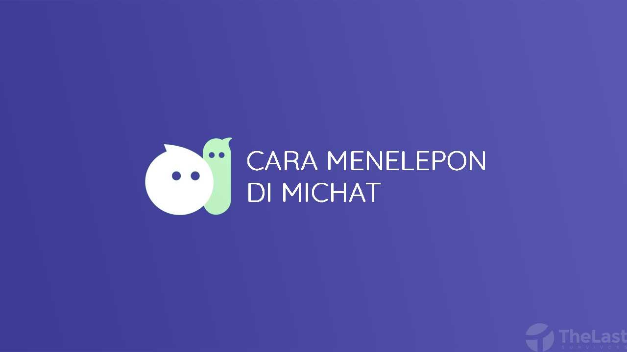 Cara Menelepon Di Michat