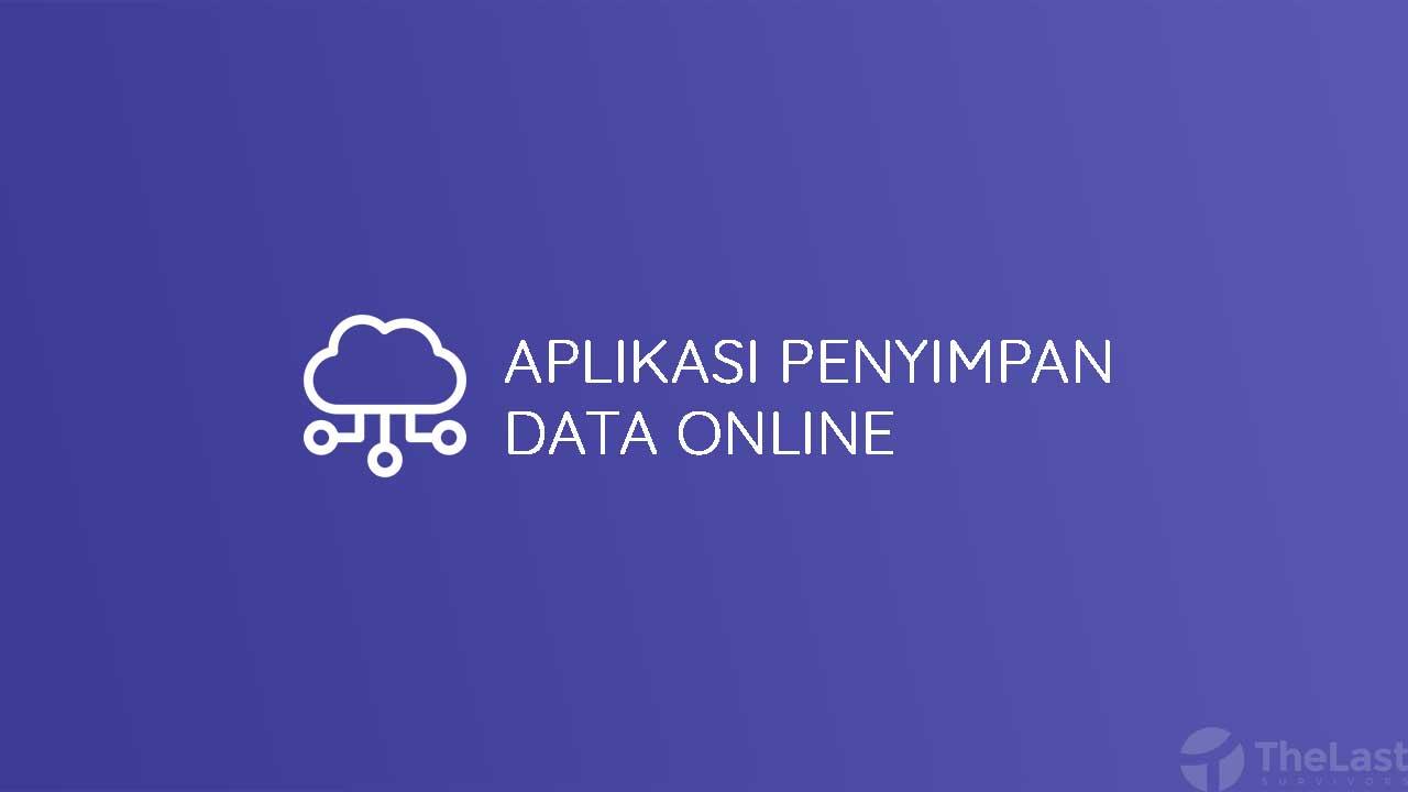 Aplikasi Penyimpan Data Online