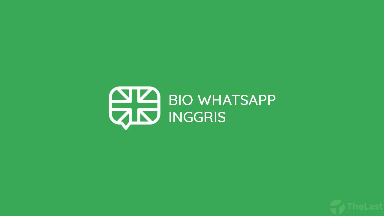 Bio WhatsApp Bahasa Inggris