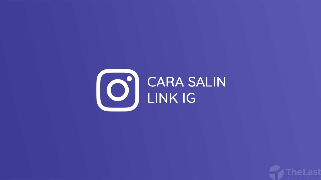 Cara Salin Link IG