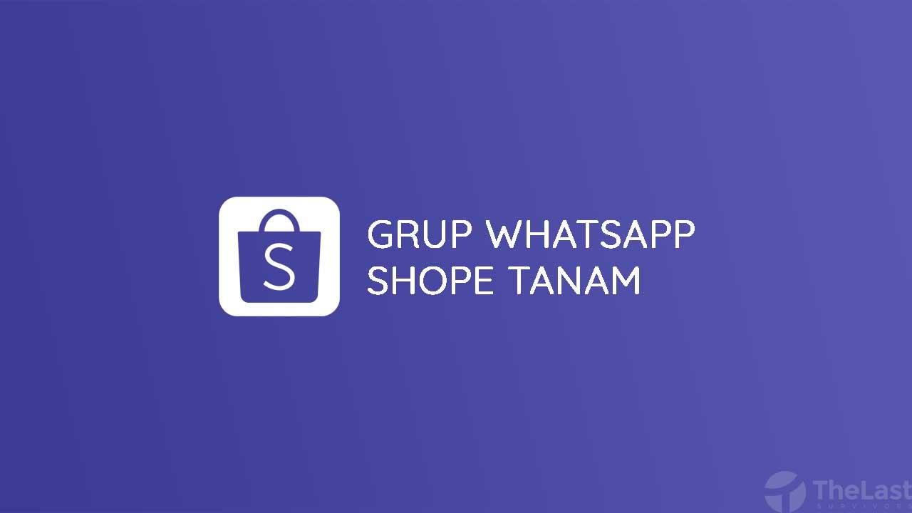 Grup Wa Shopee Tanam