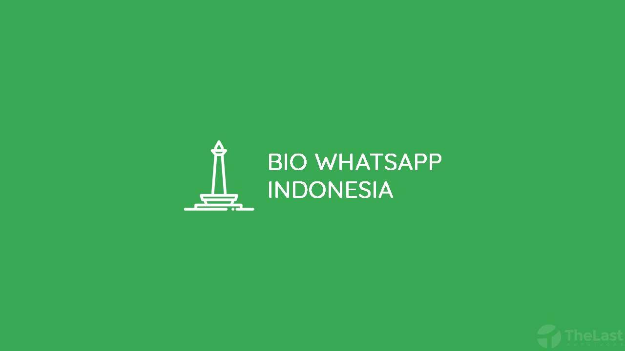 bio whatsapp Bahasa Indonesia