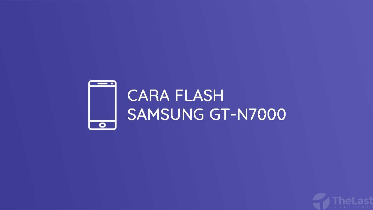 Cara Flash Samsung GT-N7000