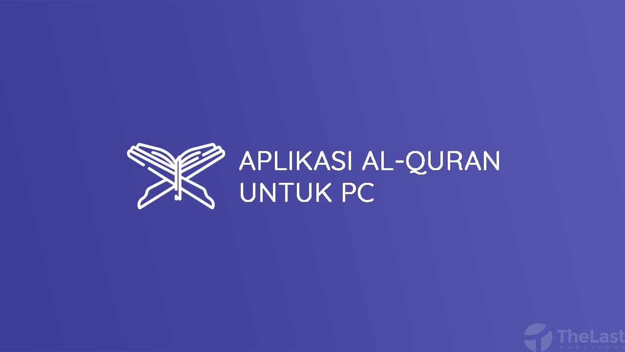 Aplikasi Al-Quran untuk PC