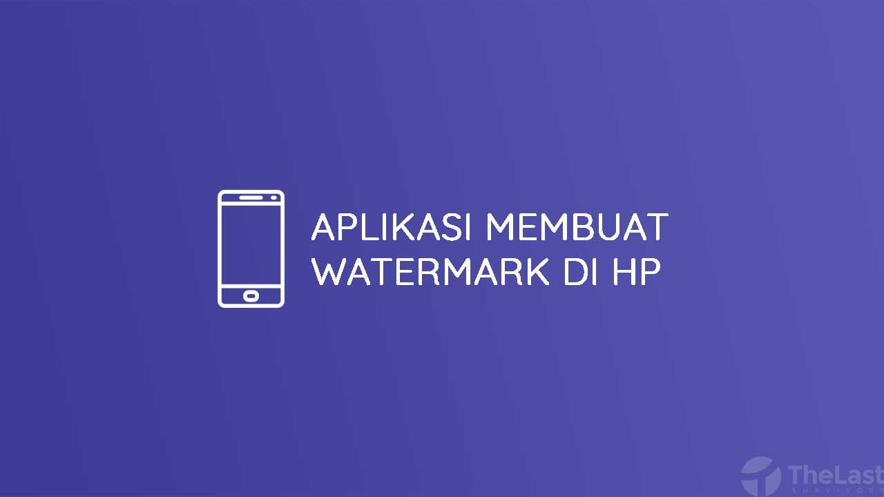 Aplikasi Membuat Watermark Android