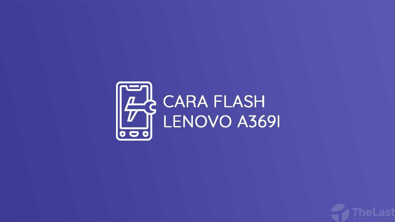 Cara Flash Lenovo A369i
