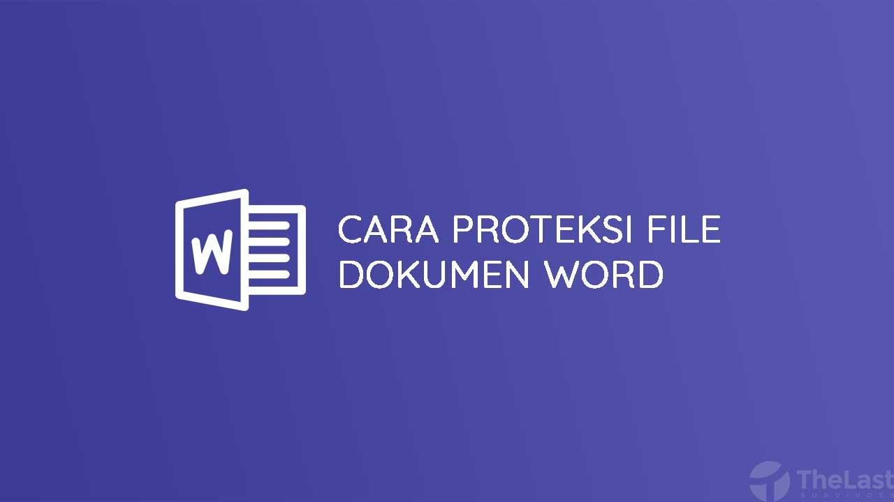 Cara Kunci File Dokumen Word