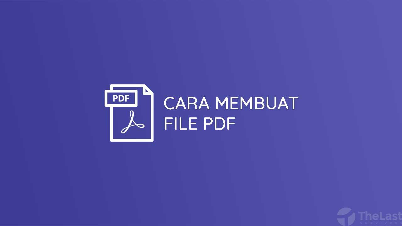 Cara Membuat File PDF