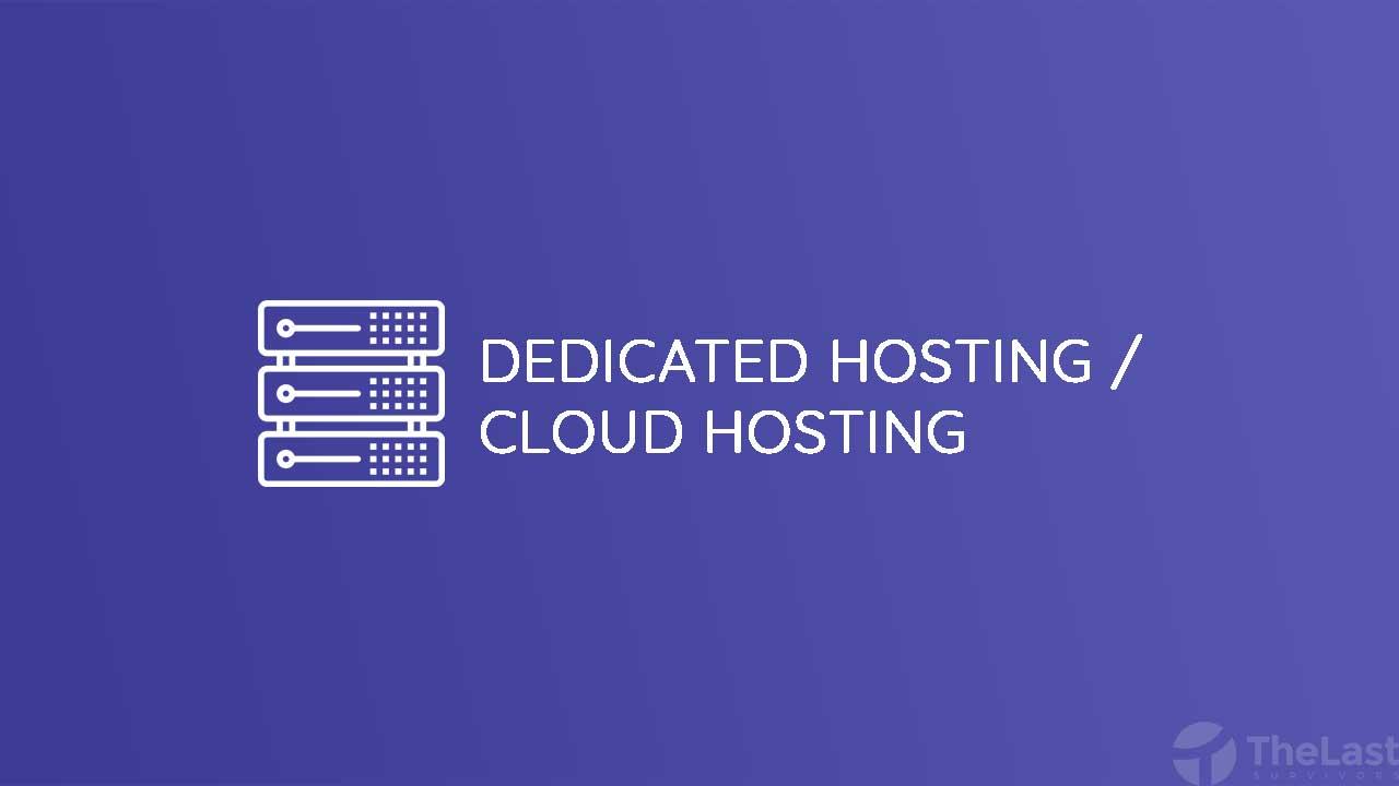 Dedicated Hosting dan Cloud Hosting