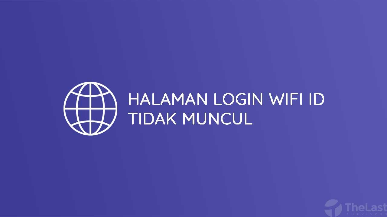 Halaman Login Wifi ID Tidak Muncul
