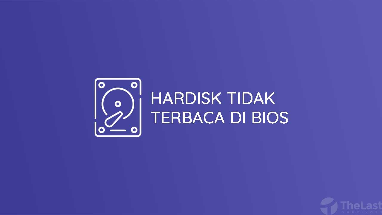 Cara Mengatasi Hardisk Tidak Terbaca Di BIOS