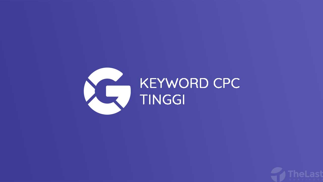 Keyword CPC Tinggi