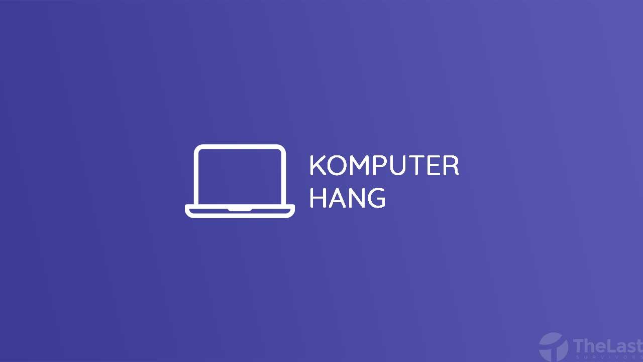 Komputer Hang
