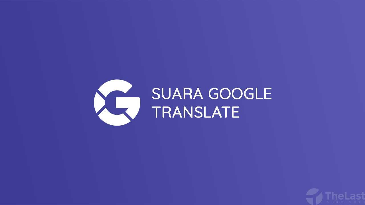 Suara Google Translate