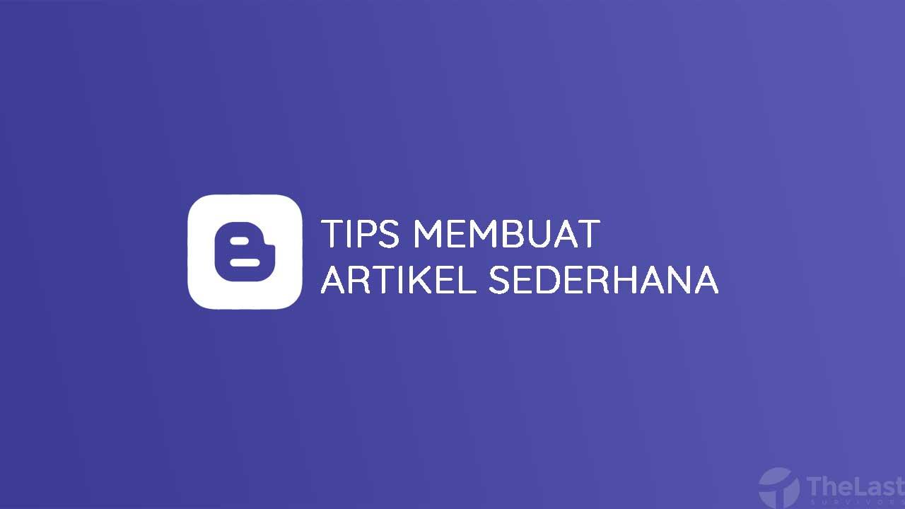 Tips Membuat Artikel Sederhana