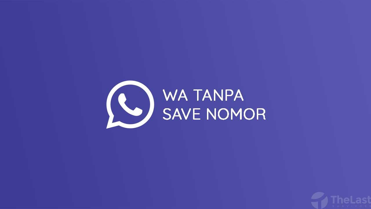WA Tanpa Save Nomor