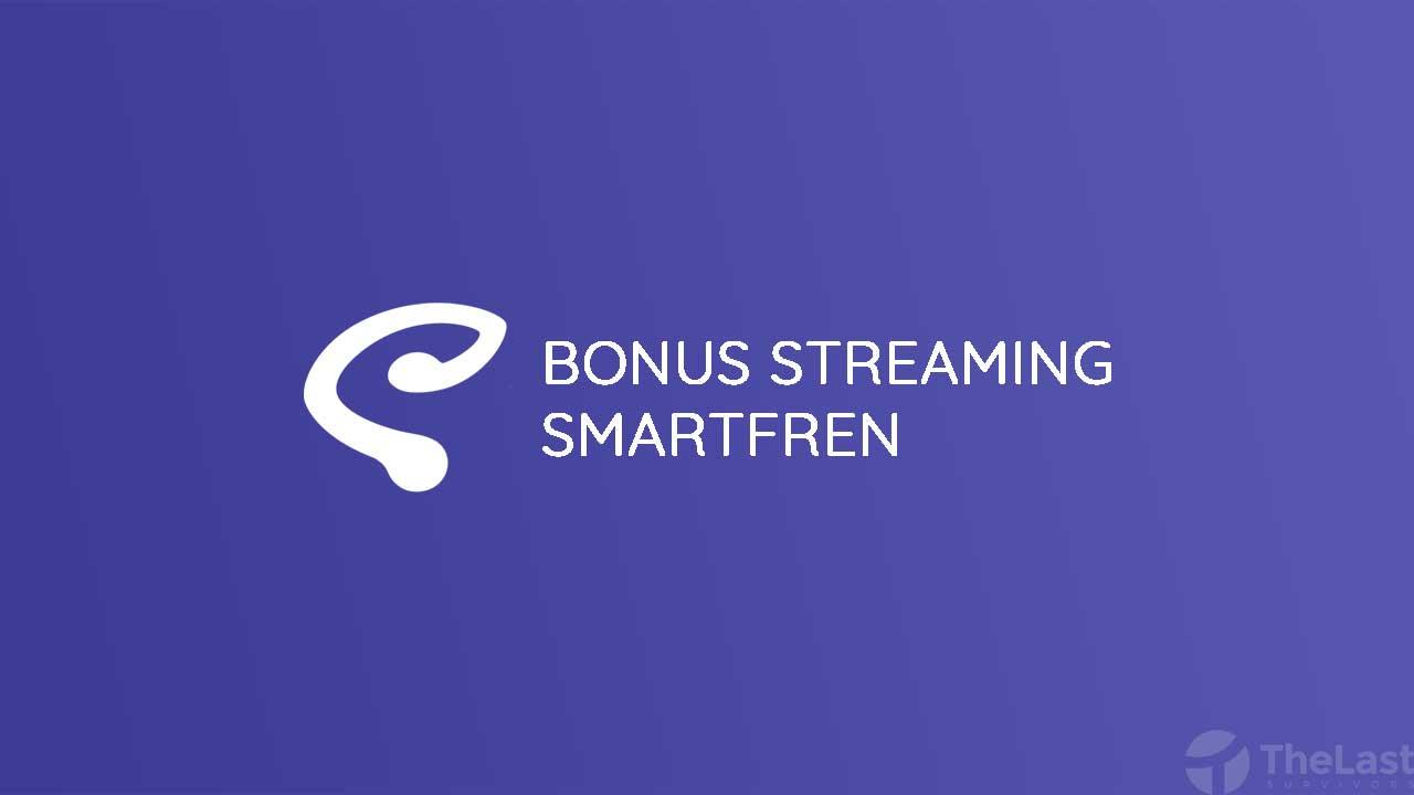 Bonus Streaming Smartfren