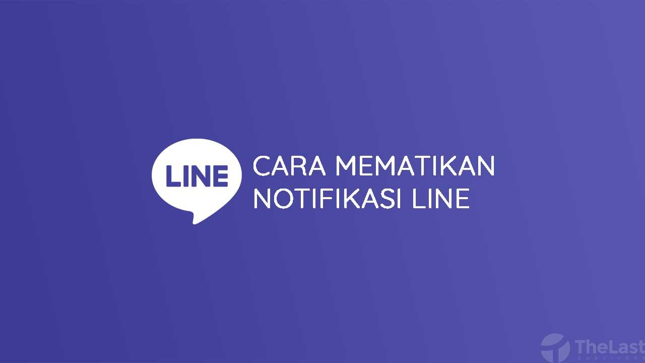 Cara Mematikan Notifikasi Line