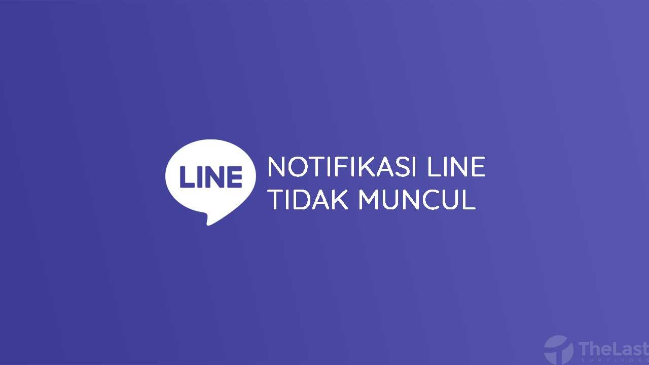 Cara Mengatasi Notifikasi Line Tidak Muncul dan bunyi