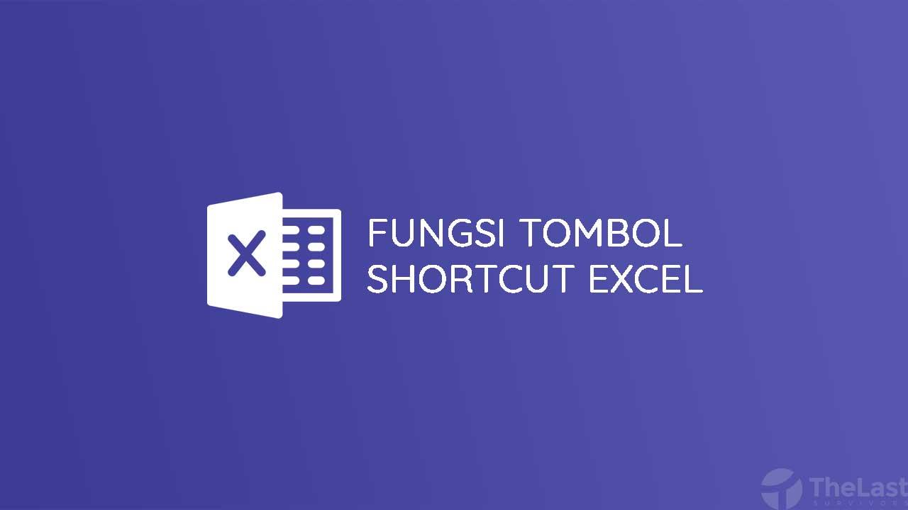 Fungsi Tombol Shortcut Excel