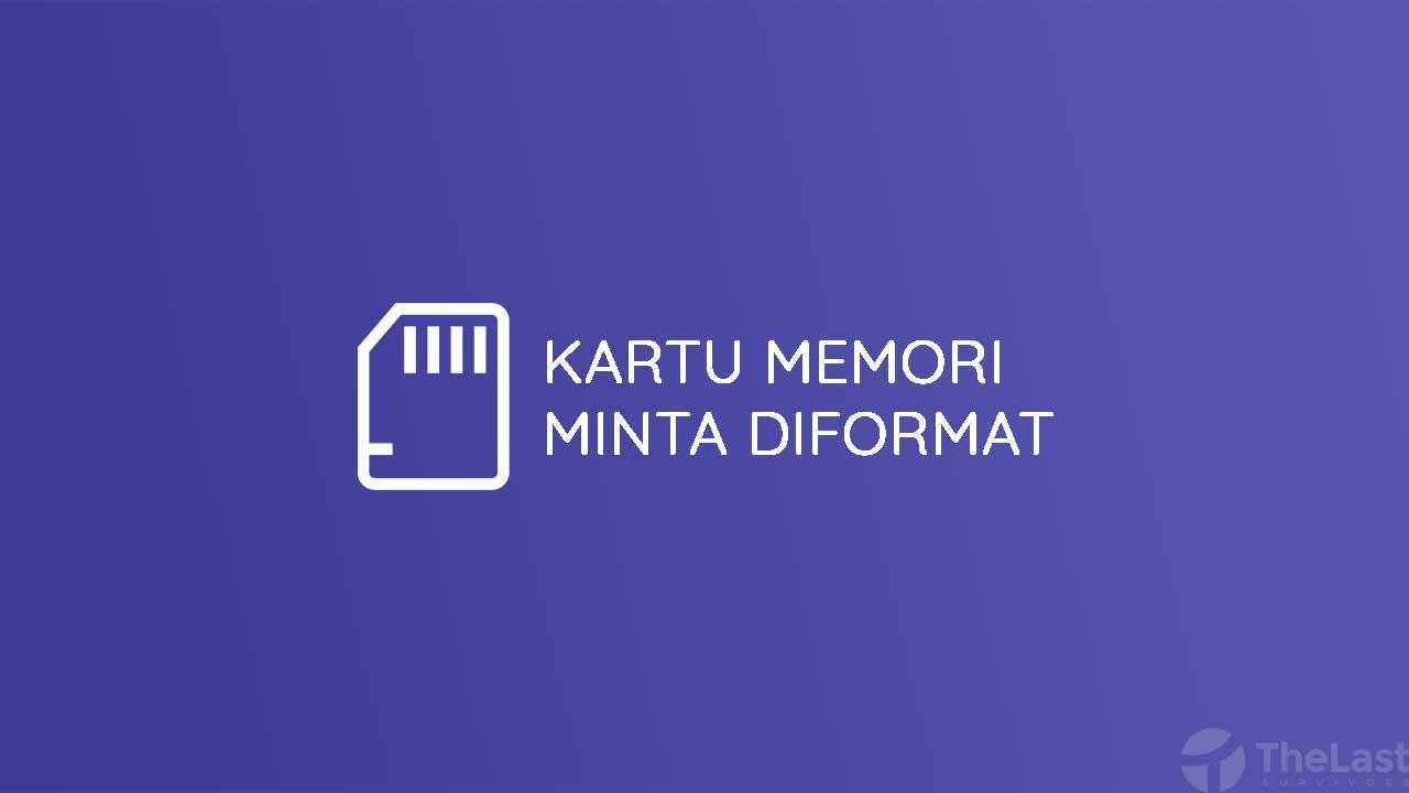 Kartu Memori Minta Diformat