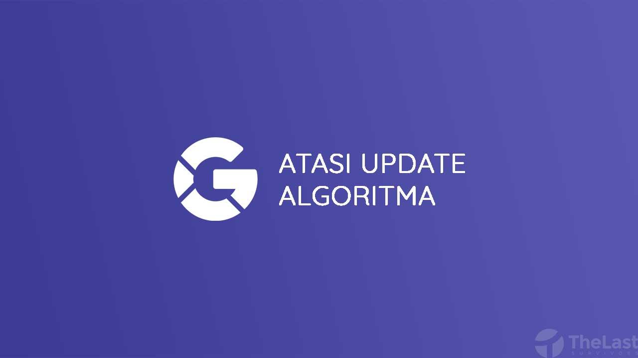 Mengatasi Update Algoritma Google