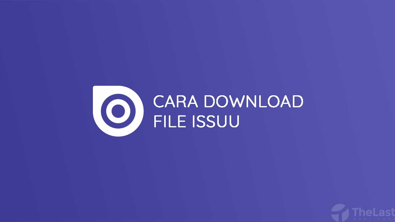 Cara Download File di Issuu