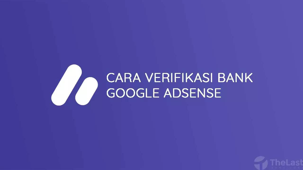 Cara Verifikasi Rekening Bank Google Adsense